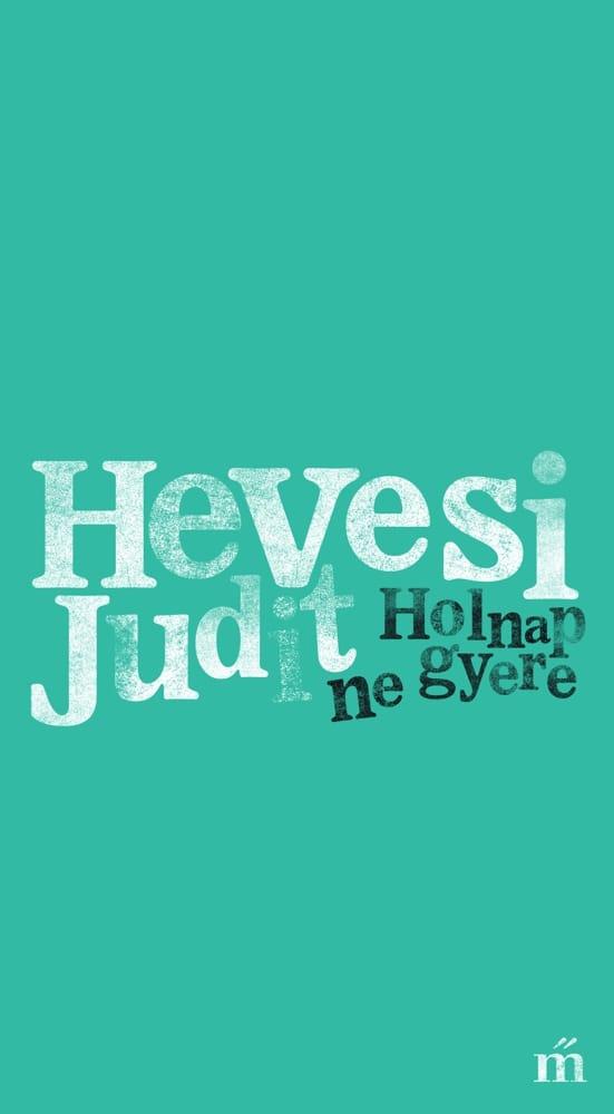 hevesi_j_holnap_ne_gyere_b1