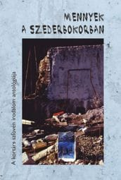 Mennyek a szederbokorban (A kortárs szlovén irodalom antológiája)